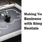 Making Your Small Business Great with Simple Rentals